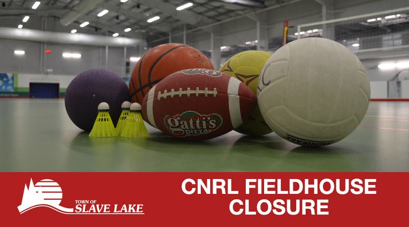 CNRL Fieldhouse Closure