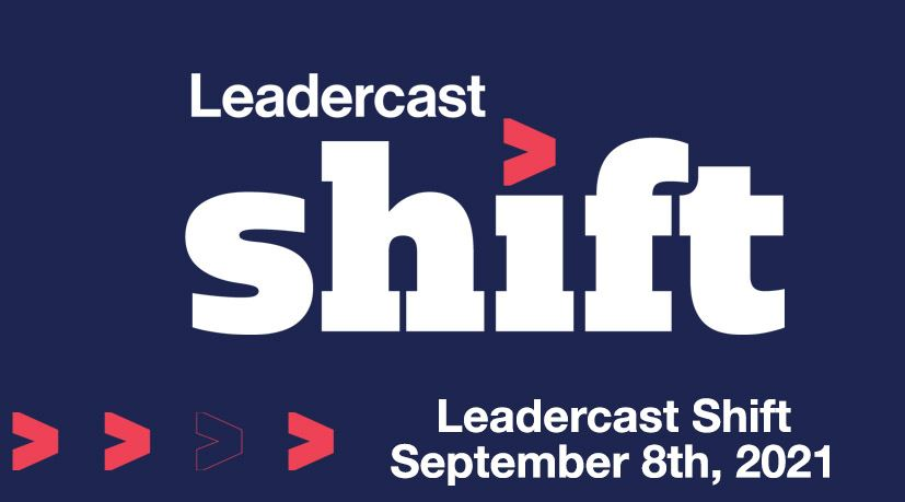 Leadercast Shift 2021